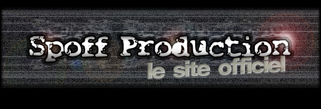 Spoff Production, le site officiel