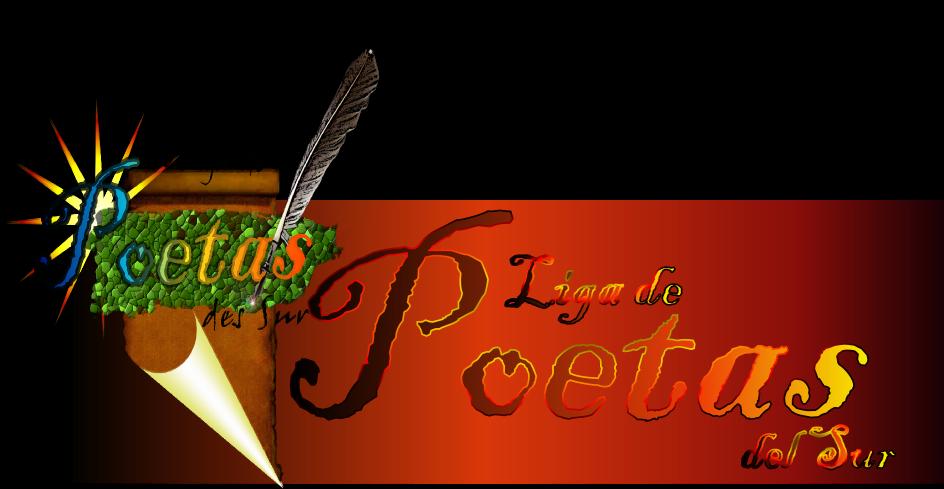 Liga de Poetas del Sur: Blog Oficial