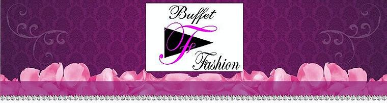 Buffet Fashion