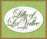 Lilly of LaVallee Crafts