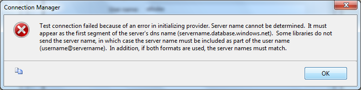 Test Connection failed because of an error in initializing provider.  Server Name cannot be deteremined.  It must appear as the first segment of the server's dns name (servername.database.windows.net.)