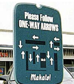 please follow one way signs