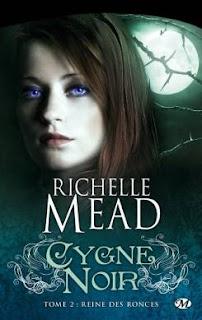 [Mead, Richelle] Cygne noir - Tome 2: Reine des ronces LIVRE4