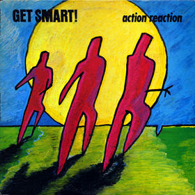 Get Smart! - Action Reaction