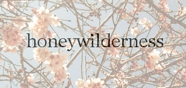 Honey Wilderness