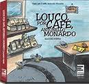 "Livro ""Louco por café, Antonello Monardo"""