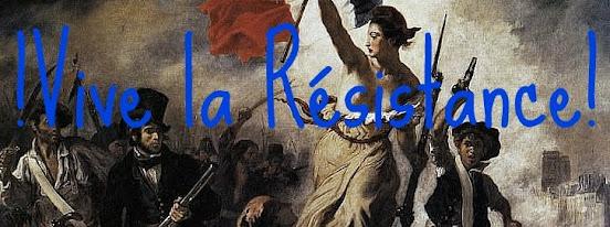 !Vive la résistance!