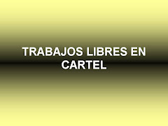 TRABAJOS LIBRES EN CARTEL