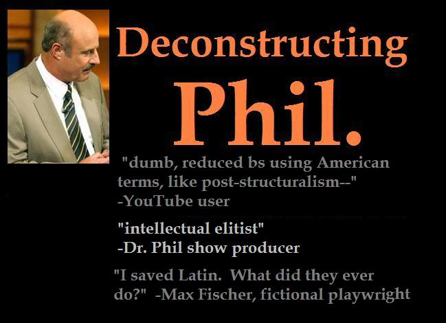 Deconstructing Phil.
