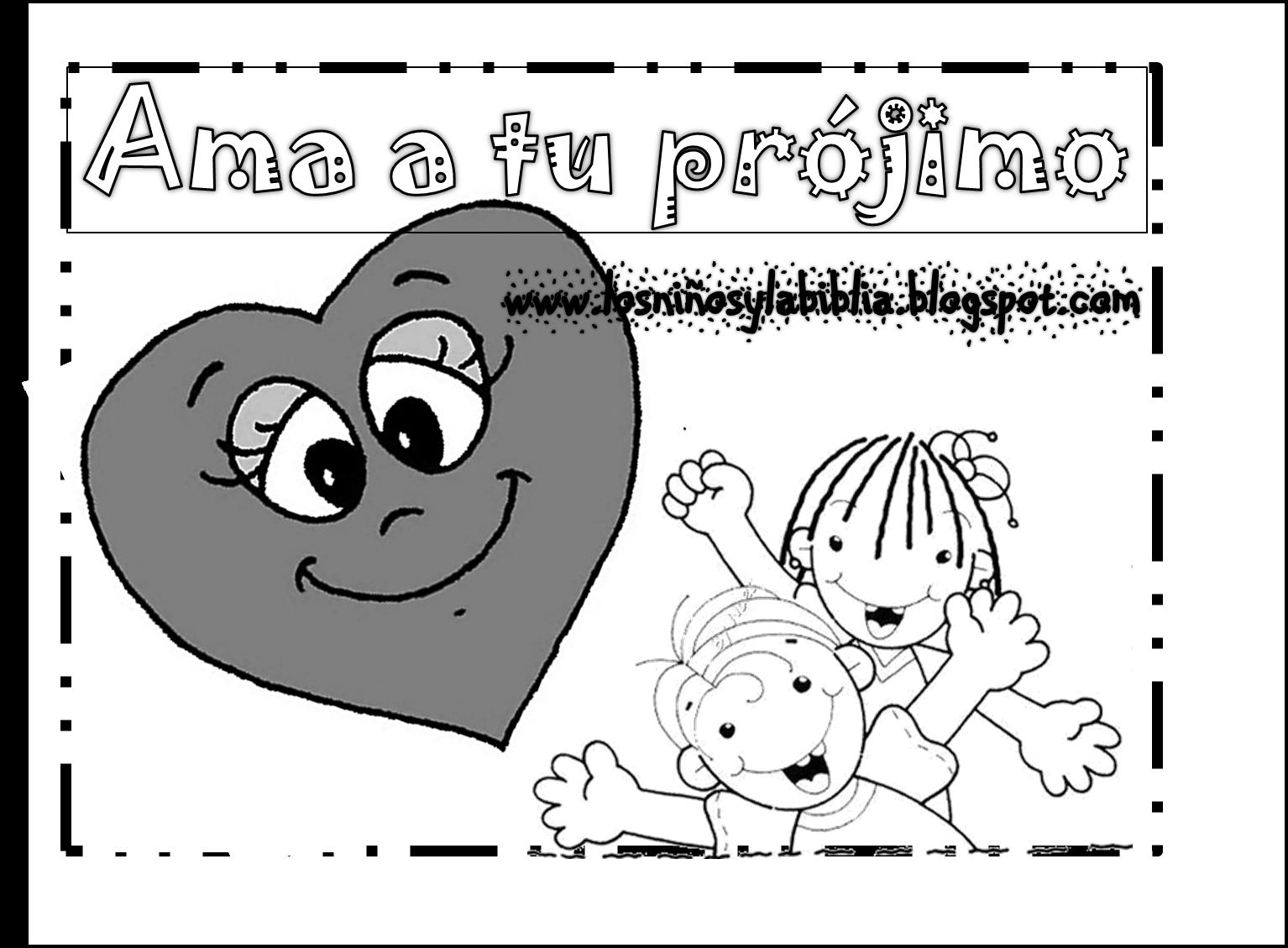 """Los niños y la Biblia: Campaña: """"Ama a tu Prójimo"""" Por el ..."""