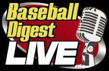 Baseball Digest Live!