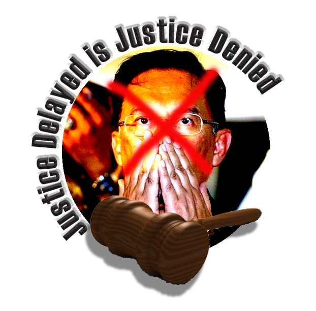 JUSTICE DELAYED IS JUSTICE DENIED!