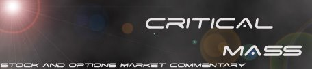 Critical Mass - Stock and Options Market Blog