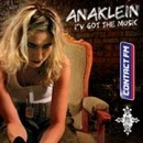 I've got the music - Anaklein