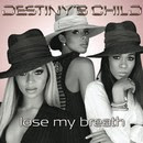 Lose My Breath - Destiny's Child