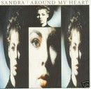 Around my Heart - Sandra - Version 2006
