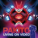 Living On Video - Pakito