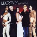 Just a little - Liberty X