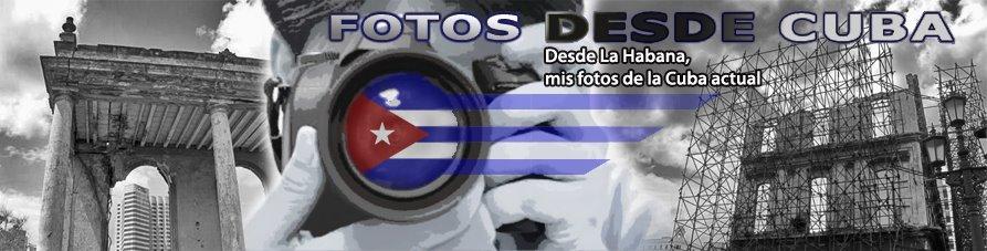 Fotos desde Cuba