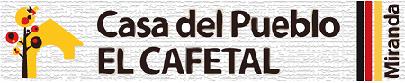 Casa del Pueblo El Cafetal