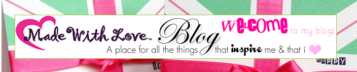 Made With Love Blog