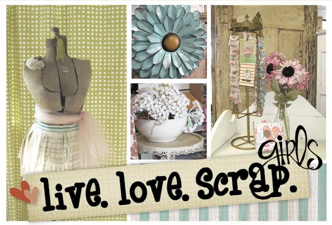 live.love.scrap.girls