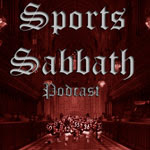 Sports Sabbath Podcast