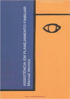 [livro] Assistência em Planejamento Familiar: Manual Técnico