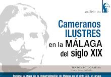 Cameranos Ilustres en la Málaga del siglo XIX