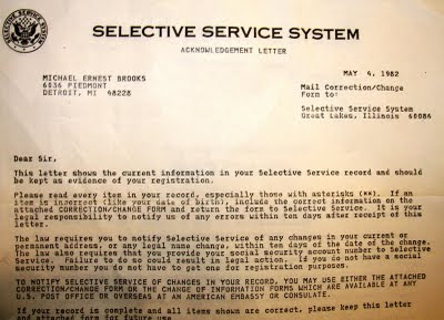 Pictured is an acknowledgement letter I received in 1982 from the Selective Service System that ...