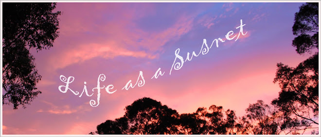 Life as a Sunset