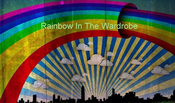 Rainbow In The Wardrobe