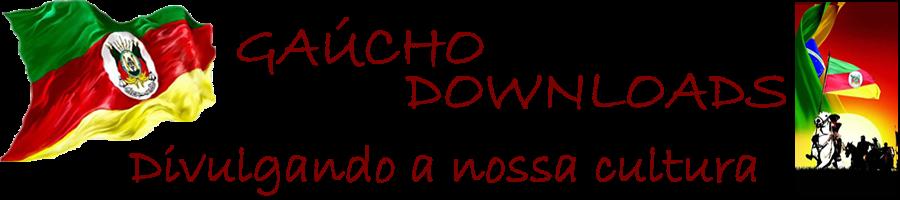 Gaúcho Downloads