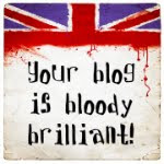 Your Blog is Bloody Brilliant Award