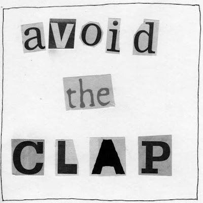 And the moral of the story is... AVOID THE CLAP.