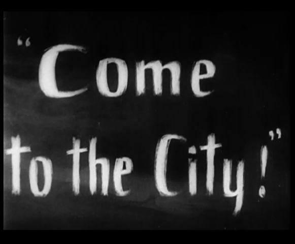 Come To The City