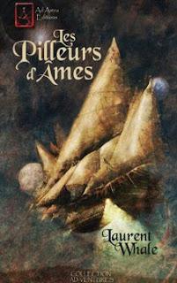 [Whale, Laurent] Les pilleurs d'âmes Adastra00-2010