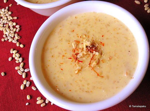 Barley Payasam