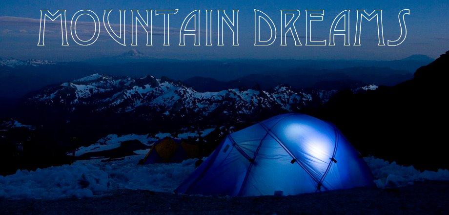 Mountain Dreams