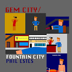 Gem City/Fountain City by Phil Estes