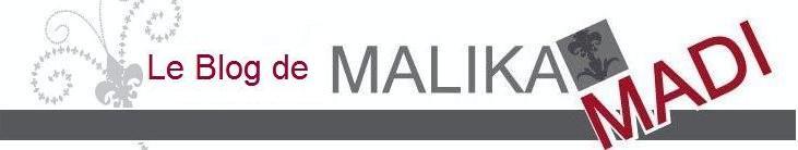 Le Blog de Malika Madi