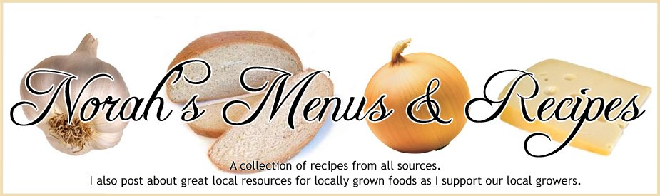 Norah&#39;s Menus and Recipes