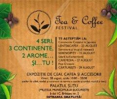 Festivalul Ceaiului si Cafelei la Bucuresti