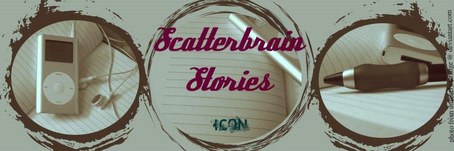 Scatterbrain Stories