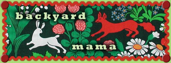 Backyard Mama