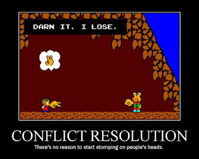 alex kidd motivational poster, conflict resolution, resigned gamer