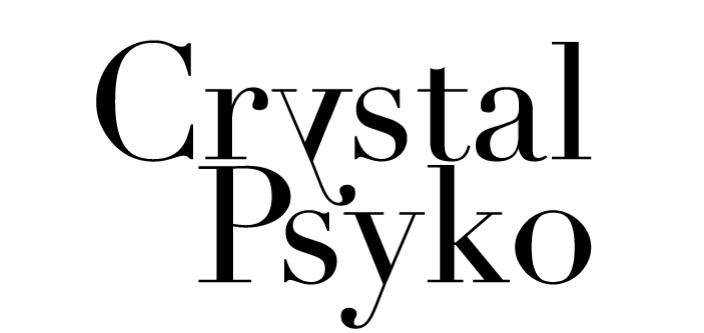 Crystal Psyko
