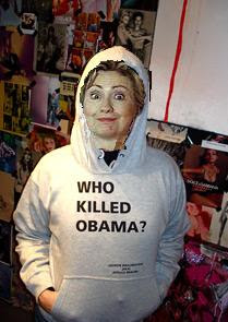 Spewed picture of Hillary Clinton in an Apollo Braun Who Killed Barack Obama sweatshirt