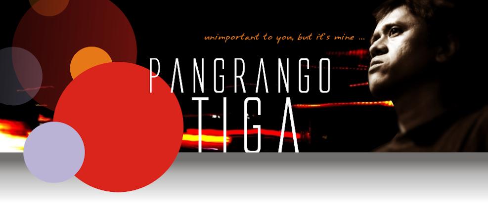 PANGRANGO TIGA