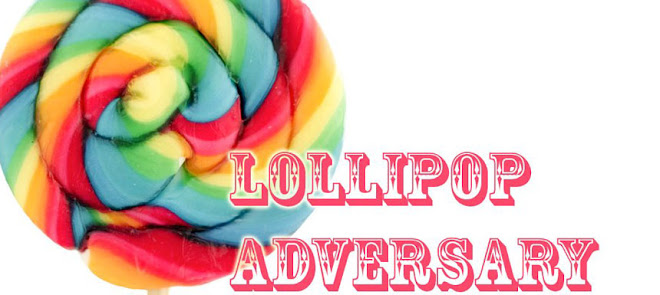 Lollipop Adversary